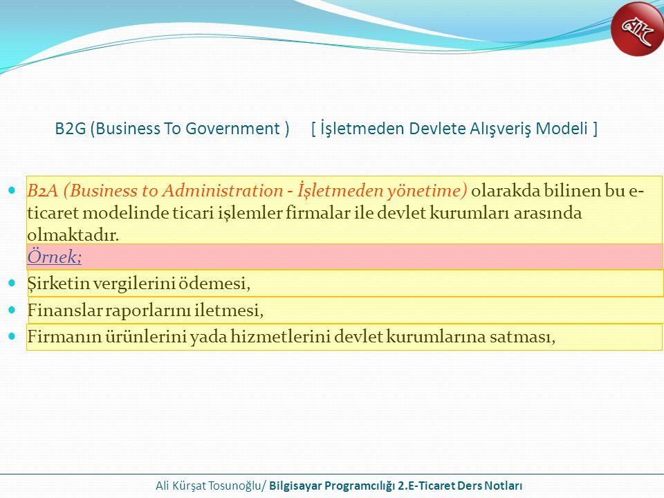 B2G (Business To Government ) [ İşletmeden Devlete Alışveriş Modeli ]